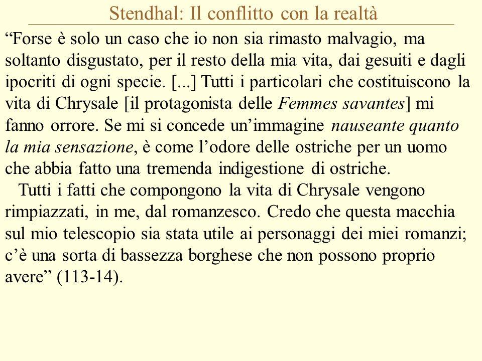 Stendhal: Il conflitto con la realtà