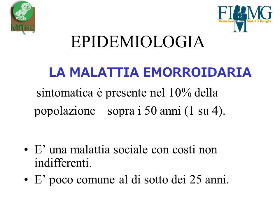 EPIDEMIOLOGIA LA MALATTIA EMORROIDARIA