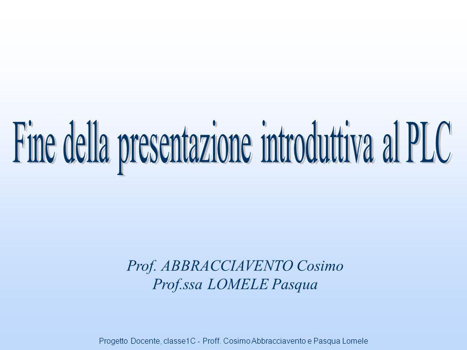 Fine della presentazione introduttiva al PLC