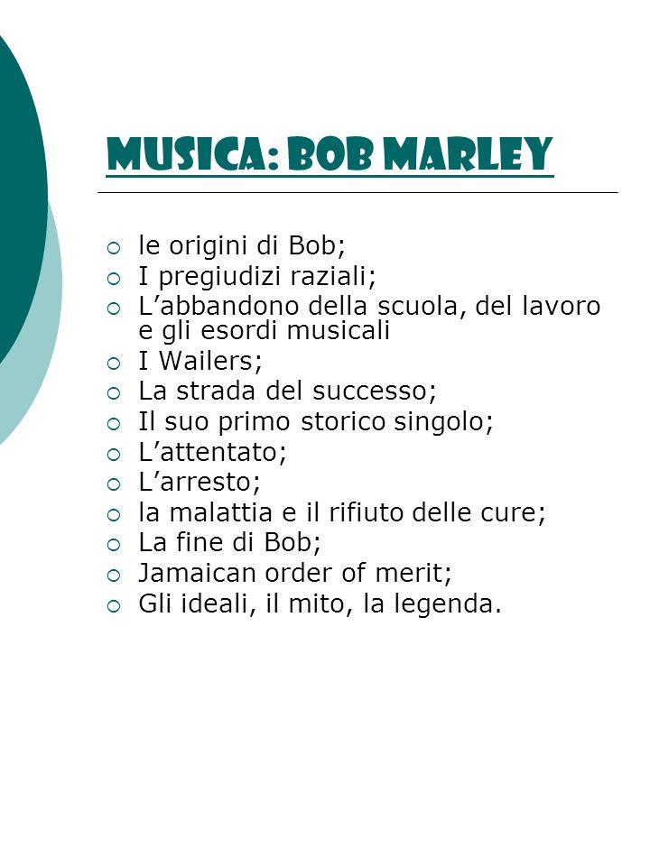 Musica: Bob Marley le origini di Bob; I pregiudizi raziali;