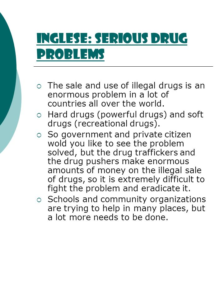Inglese: serious drug problems