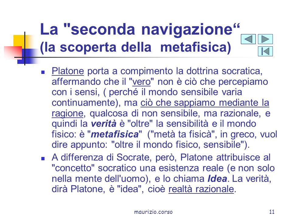 La seconda navigazione (la scoperta della metafisica)