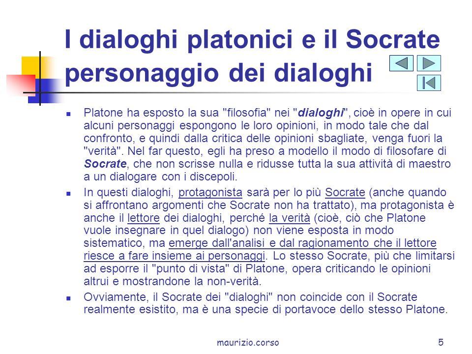 I dialoghi platonici e il Socrate personaggio dei dialoghi