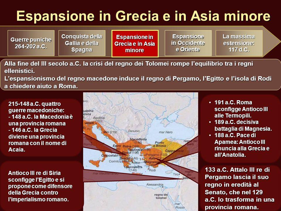 Espansione in Grecia e in Asia minore