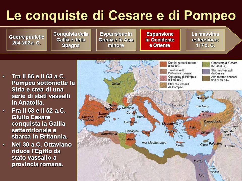 Le conquiste di Cesare e di Pompeo