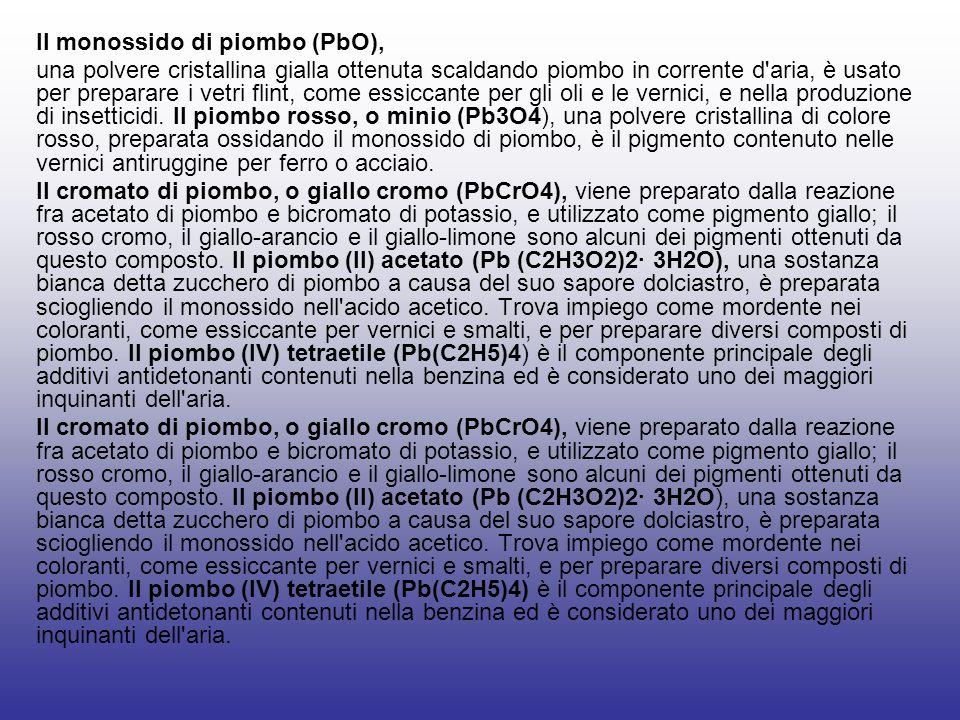 Il monossido di piombo (PbO),