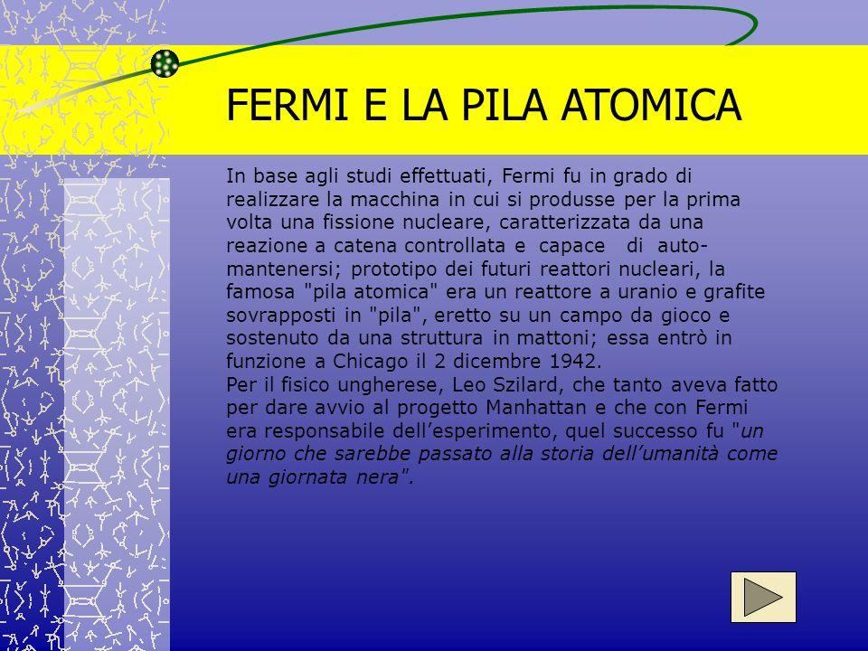 FERMI E LA PILA ATOMICA