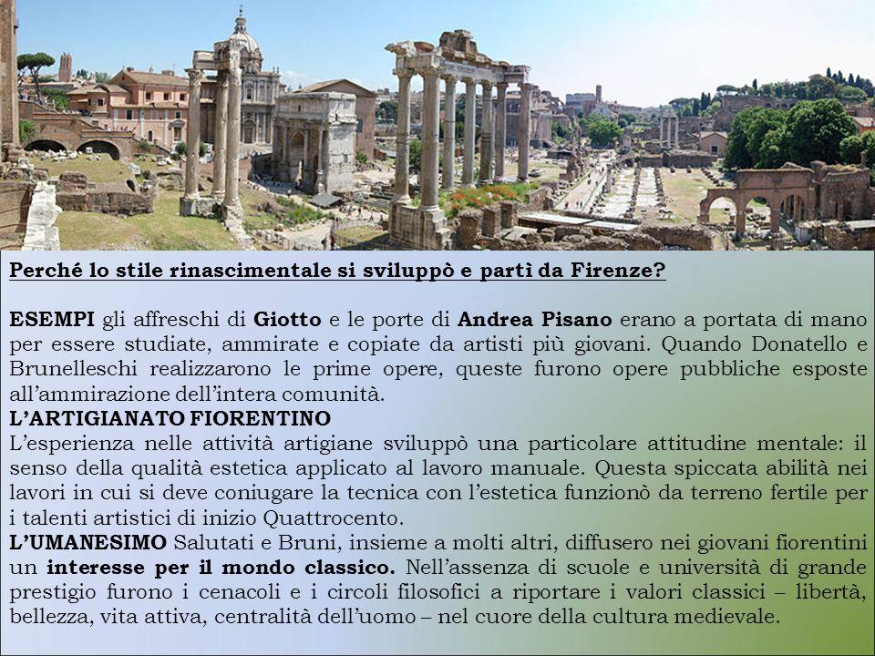 Perché lo stile rinascimentale si sviluppò e partì da Firenze