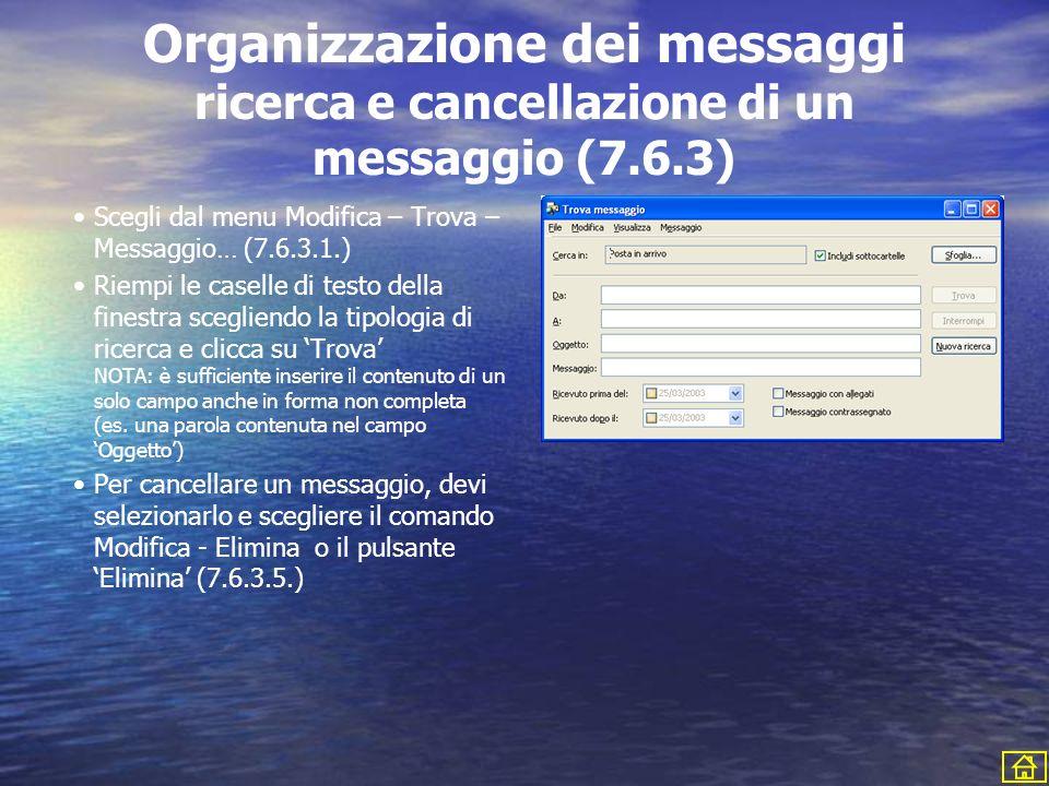 Organizzazione dei messaggi ricerca e cancellazione di un messaggio (7