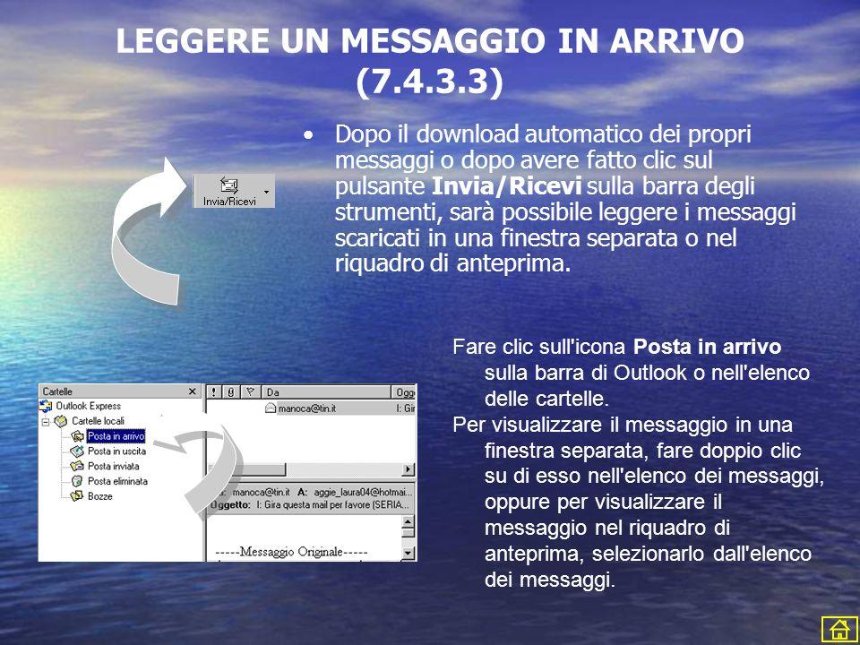 LEGGERE UN MESSAGGIO IN ARRIVO (7.4.3.3)