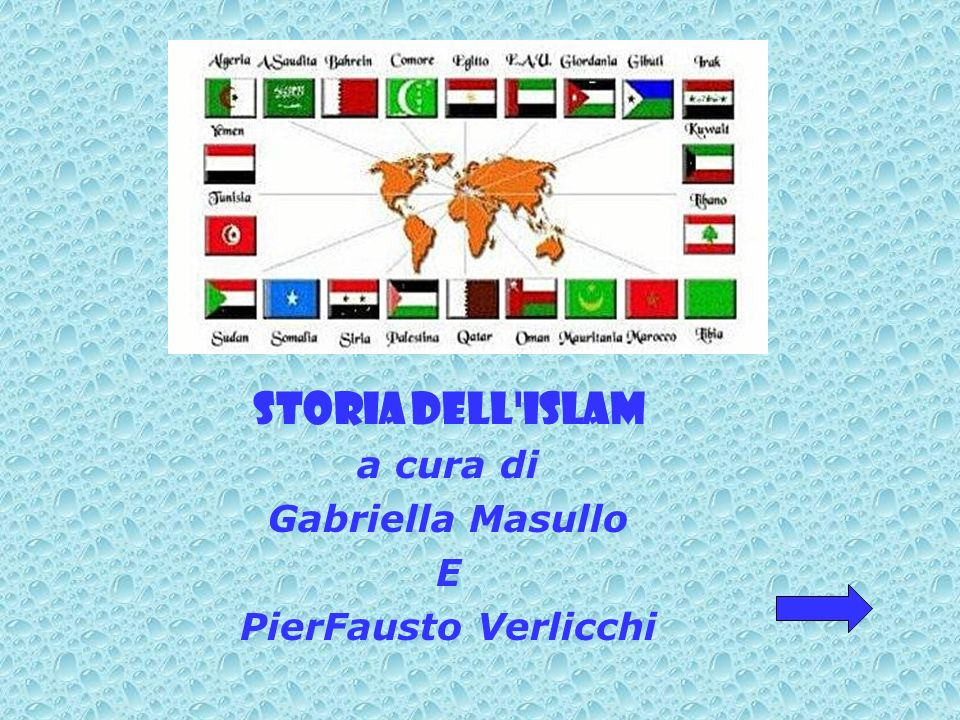 STORIA DELL ISLAM a cura di Gabriella Masullo E PierFausto Verlicchi