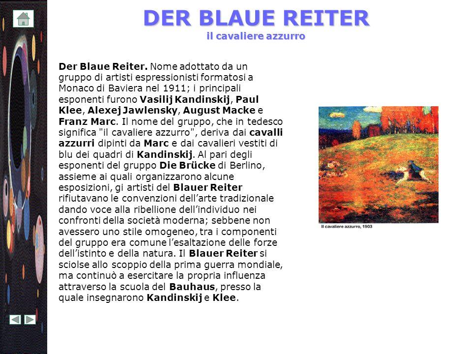 DER BLAUE REITER il cavaliere azzurro