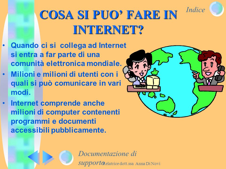 COSA SI PUO' FARE IN INTERNET