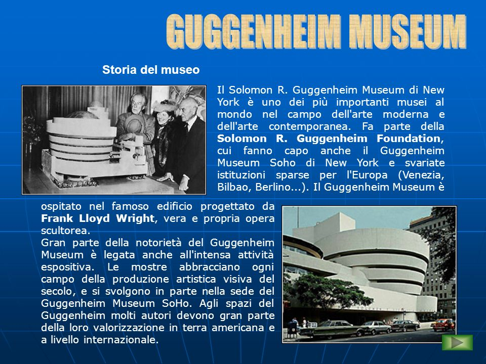 GUGGENHEIM MUSEUM Storia del museo