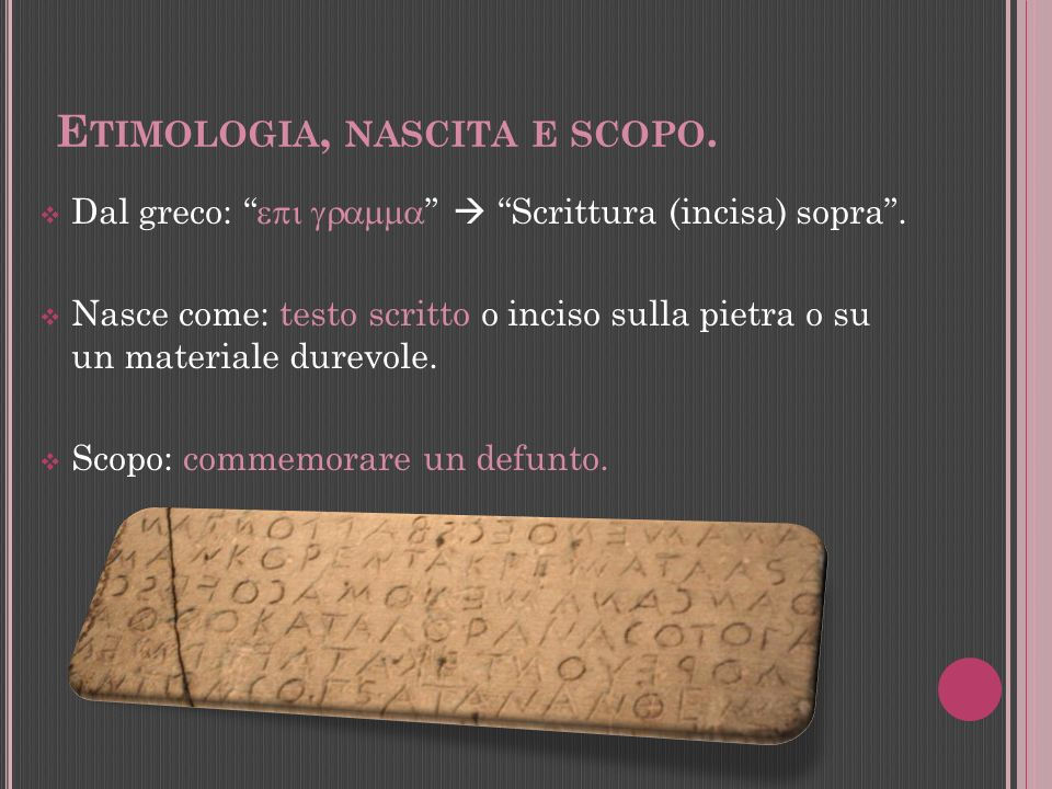 Etimologia, nascita e scopo.