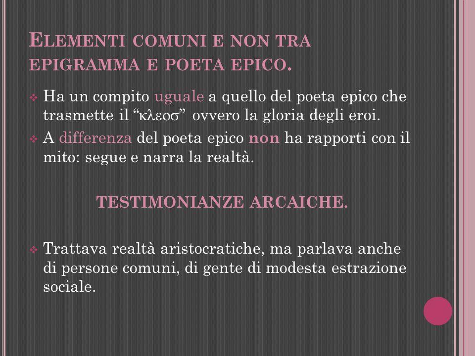 Elementi comuni e non tra epigramma e poeta epico.