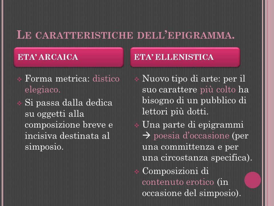 Le caratteristiche dell'epigramma.