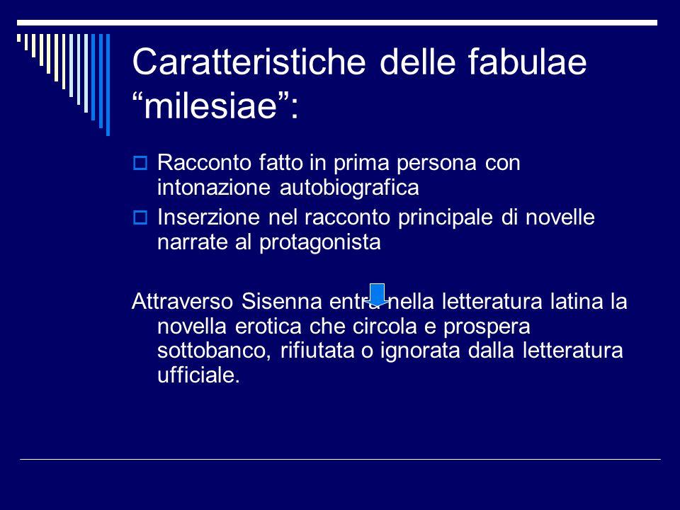 Caratteristiche delle fabulae milesiae :