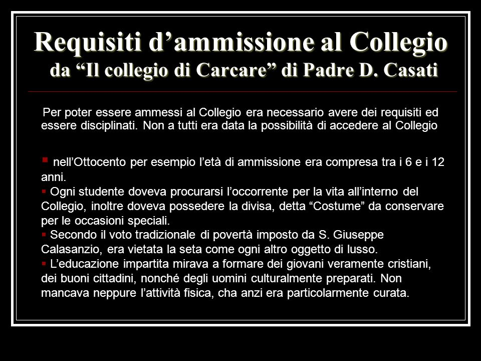 Requisiti d'ammissione al Collegio da Il collegio di Carcare di Padre D. Casati