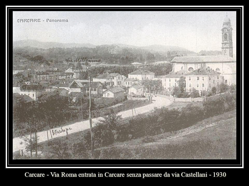 Carcare - Via Roma entrata in Carcare senza passare da via Castellani - 1930