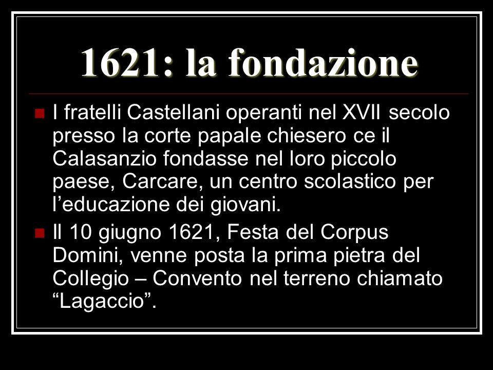 1621: la fondazione