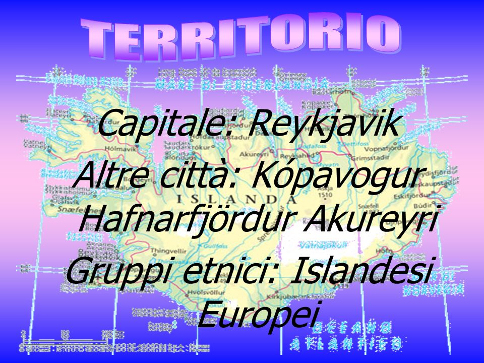 Altre città: Kópavogur Hafnarfjördur Akureyri