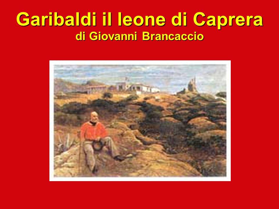 Garibaldi il leone di Caprera di Giovanni Brancaccio