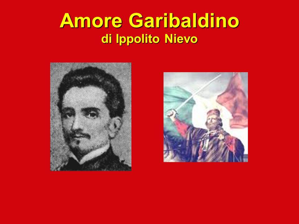 Amore Garibaldino di Ippolito Nievo