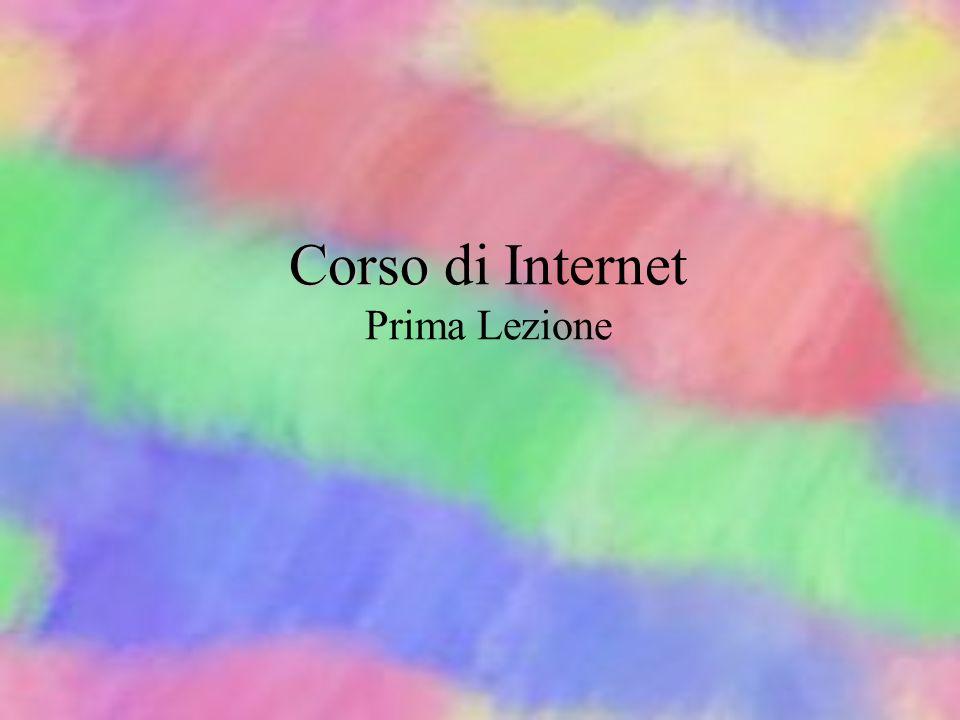 Corso di Internet Prima Lezione