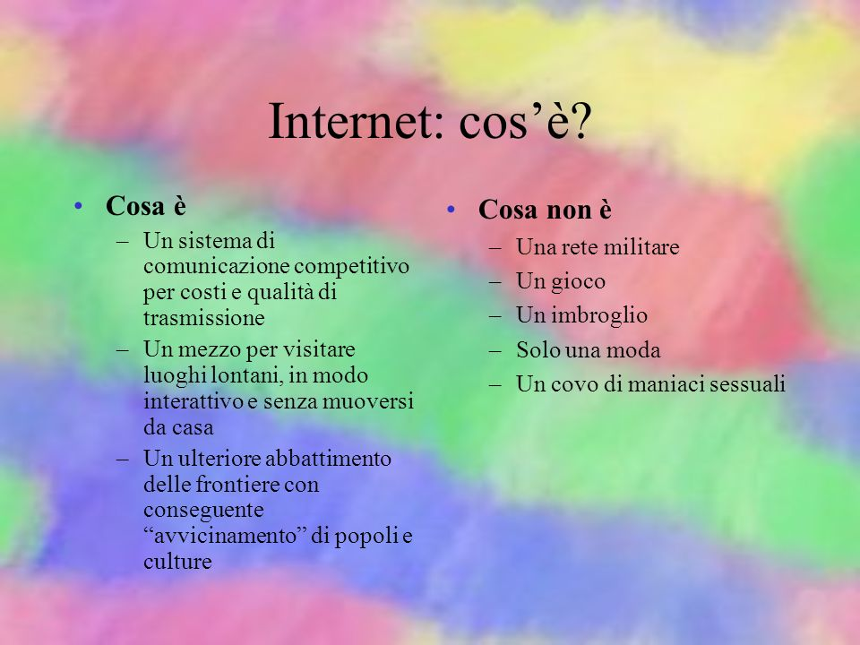 Internet: cos'è Cosa è Cosa non è