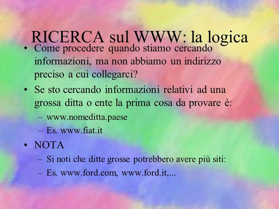 RICERCA sul WWW: la logica