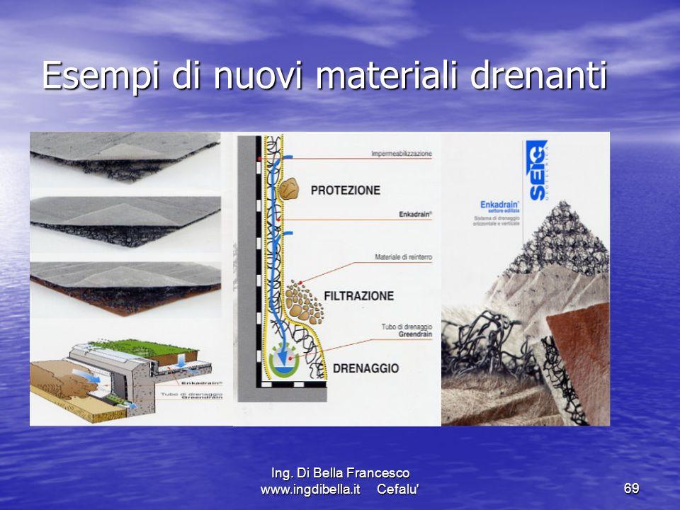 Esempi di nuovi materiali drenanti