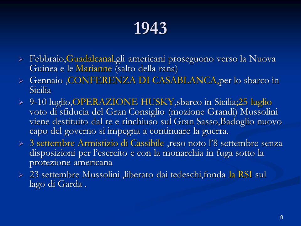 1943 Febbraio,Guadalcanal,gli americani proseguono verso la Nuova Guinea e le Marianne (salto della rana)