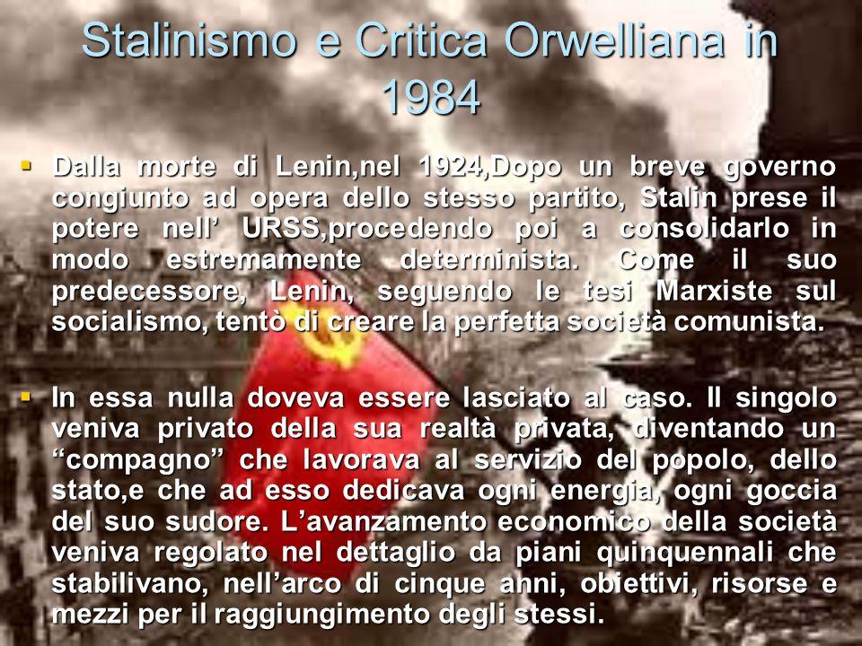 Stalinismo e Critica Orwelliana in 1984