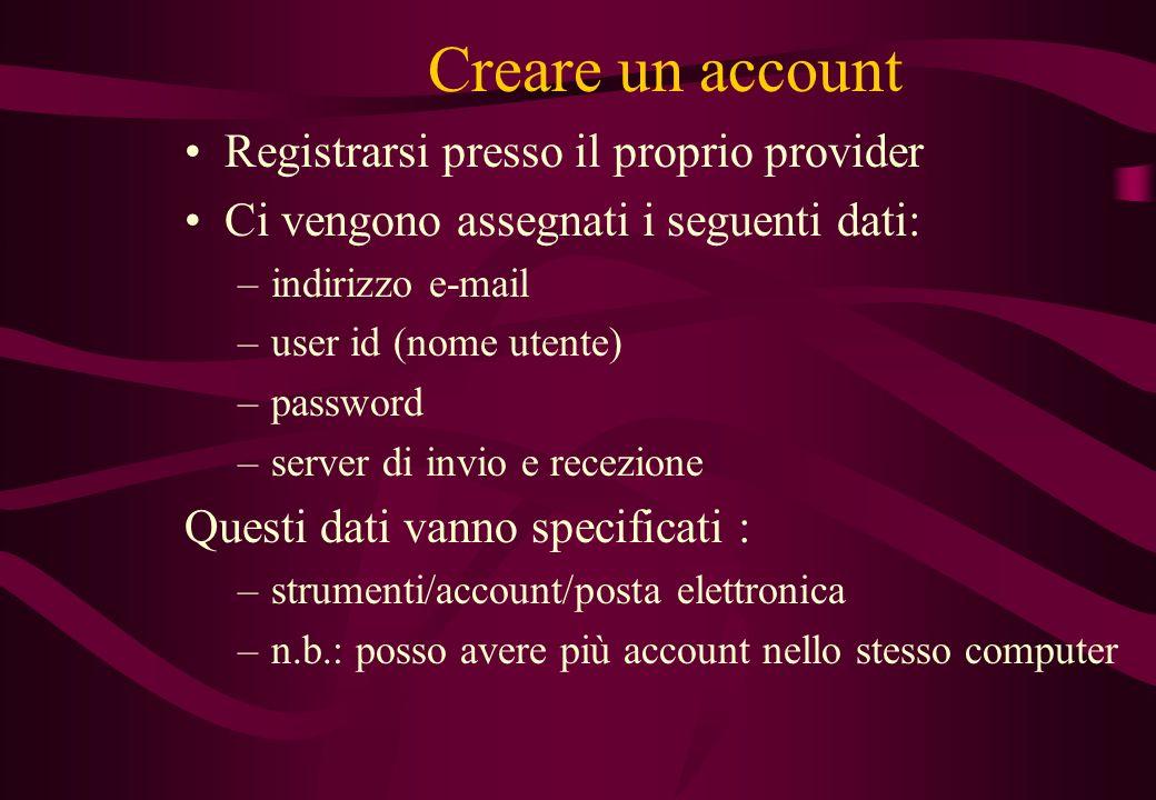 Creare un account Registrarsi presso il proprio provider