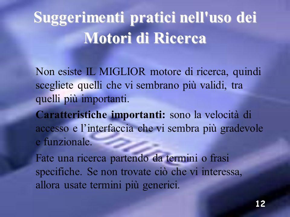 Suggerimenti pratici nell uso dei Motori di Ricerca