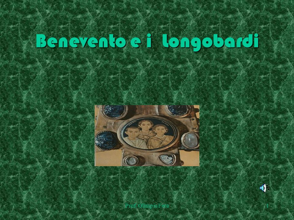 Benevento e i Longobardi