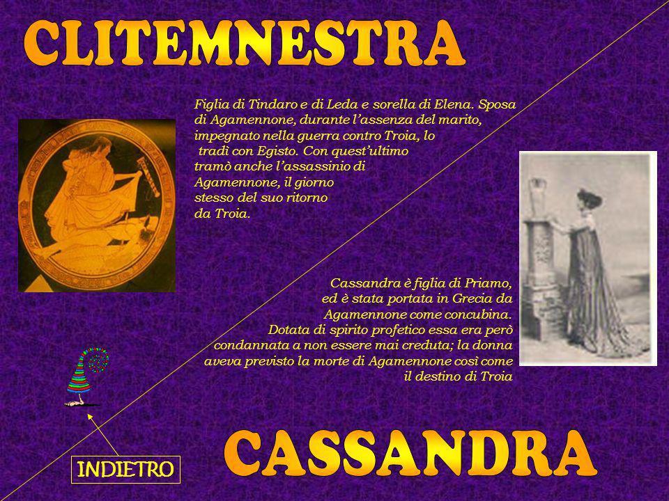 CLITEMNESTRA CASSANDRA INDIETRO