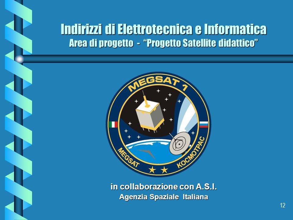 in collaborazione con A.S.I. Agenzia Spaziale Italiana