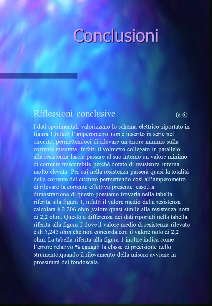 Conclusioni Riflessioni conclusive (a 6)