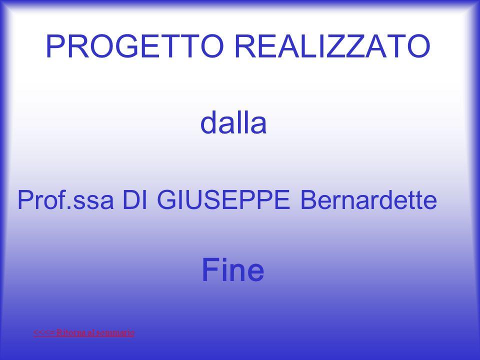 PROGETTO REALIZZATO dalla Fine Prof.ssa DI GIUSEPPE Bernardette