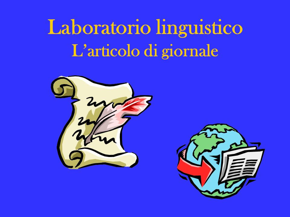 Laboratorio linguistico L'articolo di giornale