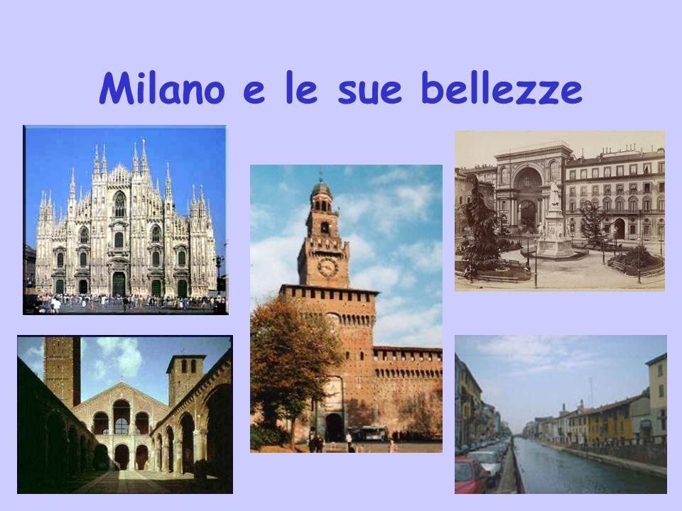 Milano e le sue bellezze