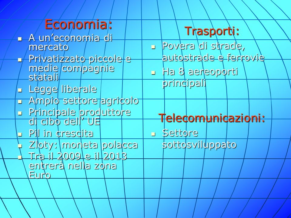 Economia: Trasporti: Telecomunicazioni: A un'economia di mercato