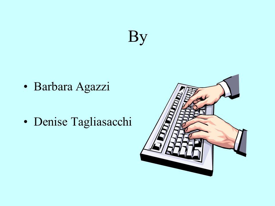 By Barbara Agazzi Denise Tagliasacchi