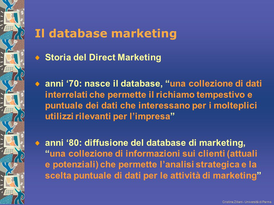 Il database marketing Storia del Direct Marketing