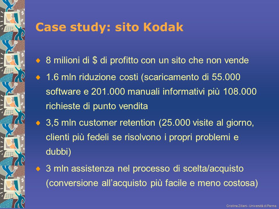 Case study: sito Kodak 8 milioni di $ di profitto con un sito che non vende.