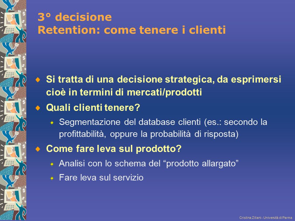 3° decisione Retention: come tenere i clienti