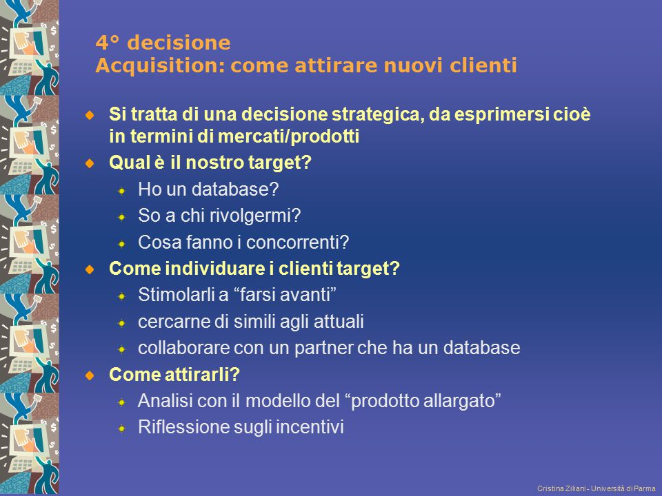 4° decisione Acquisition: come attirare nuovi clienti