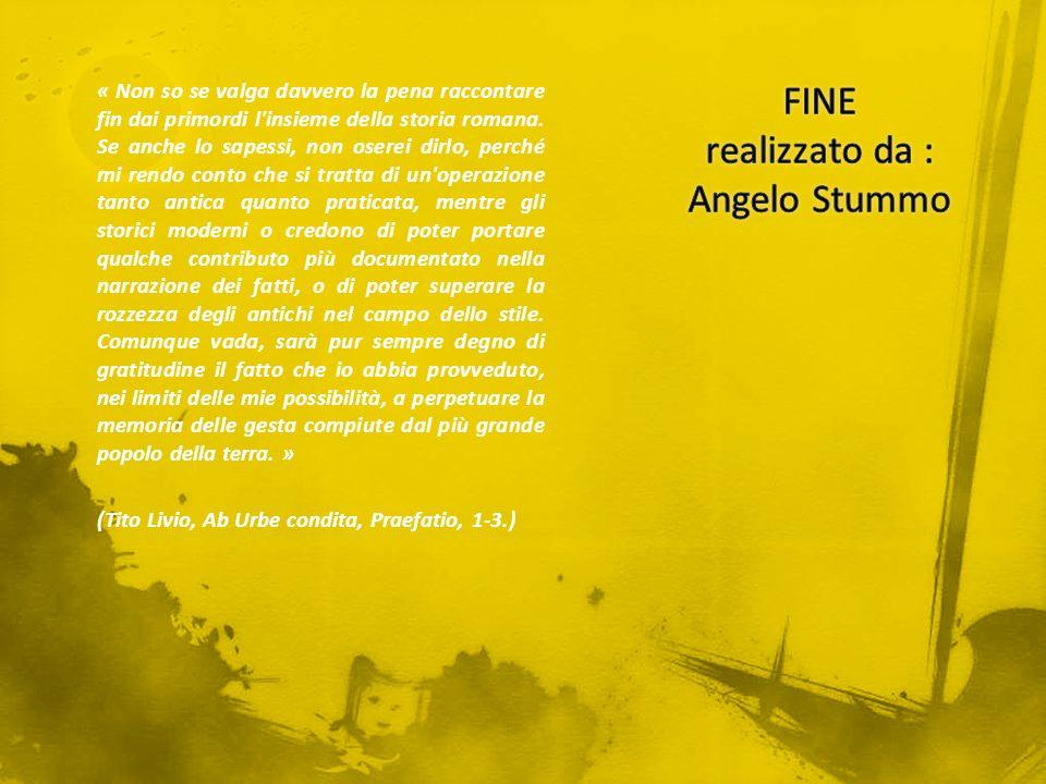 FINE realizzato da : Angelo Stummo